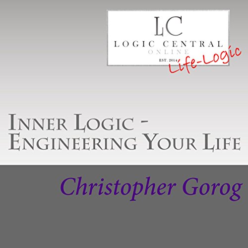 Inner Logic - Engineering Your Life audiobook cover art