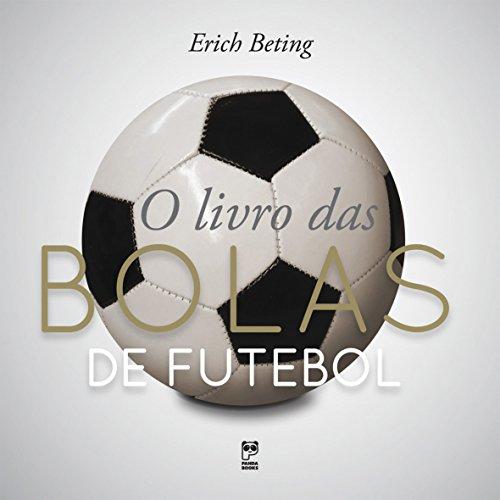 O livro das bolas de futebol