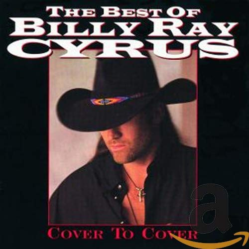 The Best of Billy Ray Cyrus to Cover