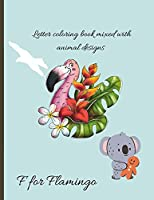 Preschool: Alphabet Coloring Book with Animals Names And Designs Included