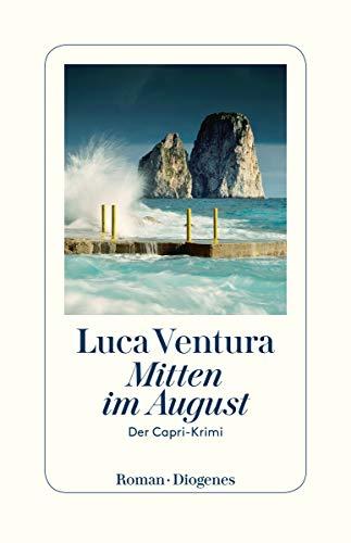 Buchseite und Rezensionen zu 'Mitten im August: Der Capri-Krimi' von Ventura, Luca