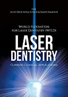 Laser Dentistry: Current Clinical Applications