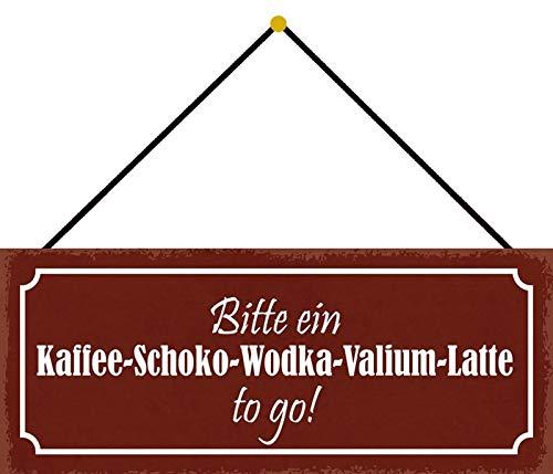 NWFS Gelieve een koffie-chocolade-wodka-Valium Latte to go metalen bord bord bord metaal tin teken gebogen gelakt 10 x 27 cm met koord