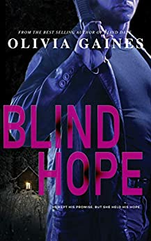 Blind Hope (The Technicians Series Book 2) by [Olivia Gaines, Terri Blackwell]