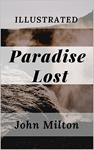 Paradise Lost: Illustrated (English Edition)