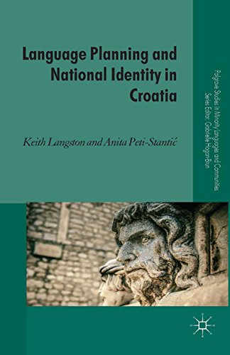 Language Planning and National Identity in Croatia (Palgrave Studies in Minority Languages and Communities) (English Edition)