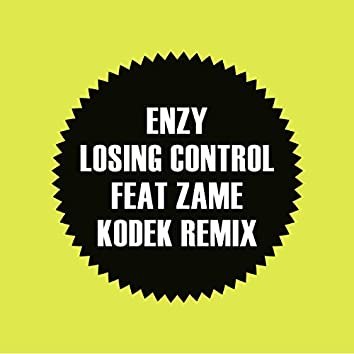 Losing Control feat Zame (KODEK remix)