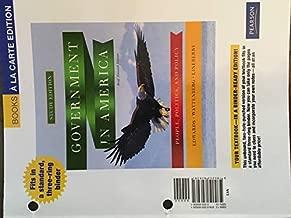 Government in America: People, Politics, and Policy, Brief Eleventh Edition, Books a La Carte Edition
