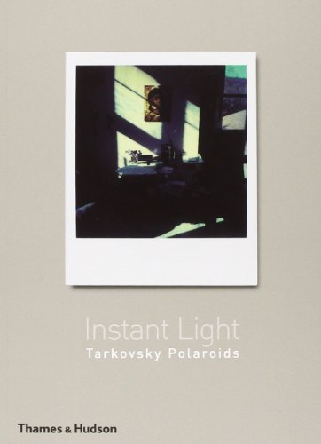 Instant Light: Tarkovsky Polaroidsの詳細を見る