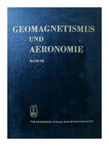 Geomagnetismus und Aeronomie- Band IIII, Über das aus dem Erdinneren stammenden Magnetfeld
