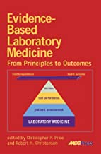 Evidence-Based Laboratory Medicine: From Principles to Practice