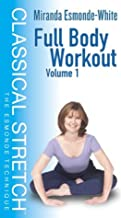 Classical Stretch - The Esmonde Technique: Full Body Workout Volume 1 VHS