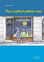 The crafted yellow star: Der gelbe Bastelstern