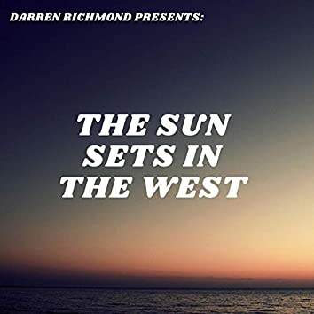 The Sun Sets in the West