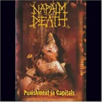 Napalm Death : Puninshment In Capitals