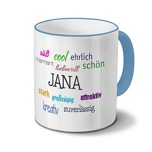 printplanet Tasse mit Namen Jana - Positive Eigenschaften von Jana - Namenstasse, Kaffeebecher, Mug, Becher, Kaffeetasse - Farbe Hellblau