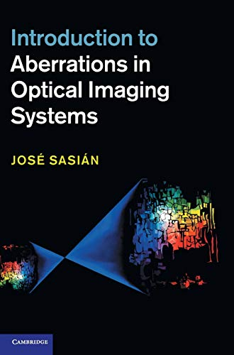 Introduction to Aberrations in Optical Imaging Systems Arizona