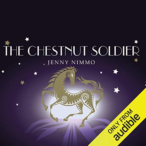 The Chestnut Soldier: The Magician Trilogy, Book 3