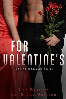 For Valentine's: A steamy nightcap novella 4.5 (No Weddings Book 5) by [Kat Bastion, Stone Bastion]