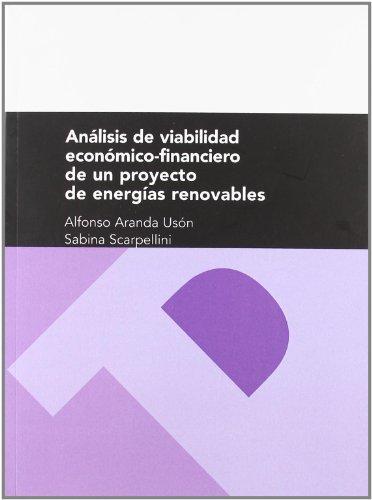 Análisis de viabilidad económico-financiero de un proyecto de energías renovables (Textos Docentes)