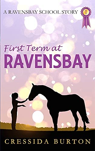 First Term at Ravensbay (The Ravensbay School Stories Book 1) (English Edition)