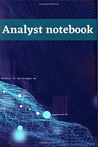Analyst Notebook: Behavior Analyst Notebook, Data Analyst Notebook, Business Analyst, Blank Log Book...