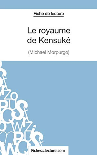 Le royaume de Kensuké de Michael Morpurgo (Fiche de lecture): Analyse complète de l'oeuvre
