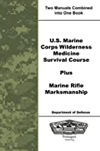 U.S. Marine Corps Wilderness Medicine Survival Course Plus Marine Rifle Marksmanship