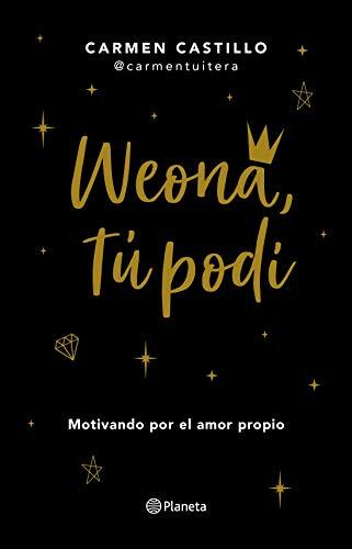 Weona, tu podí (Spanish Edition)