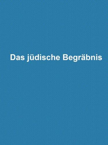 Das jüdische Begräbnis (German Edition)