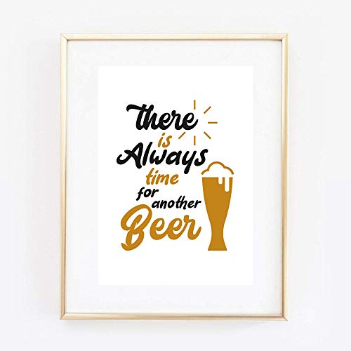 Din A4 Kunstdruck ungerahmt Spruch - Always time for another beer -Beer Bier Bierglas Alkohol Druck Poster Bild