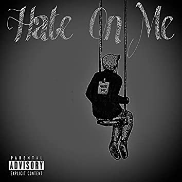 Hate on Me (feat. Davo)