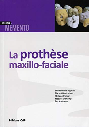 La prothèse maxillo-faciale PDF Books