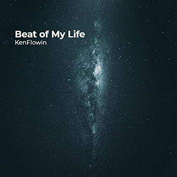 Beat of My Life
