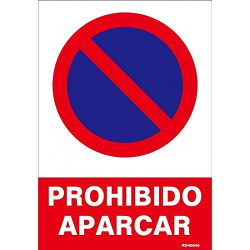 Cartel PVC 40x30 Prohibido aparcar