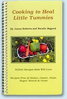 Cooking to Heal Little Tummies (Specific Carbohydrate Diet recipes)