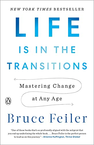 Compare Textbook Prices for Life Is in the Transitions: Mastering Change at Any Age  ISBN 9781101980514 by Feiler, Bruce
