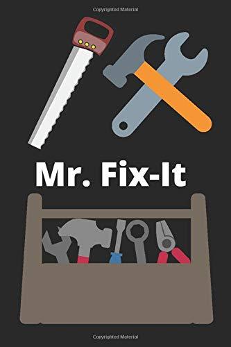Mr Fix-It Notebook - Handyman Repairman Notebook - 6x9 120 pages
