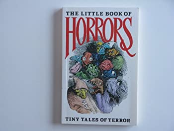 The Little Book of Horrors 0942637429 Book Cover