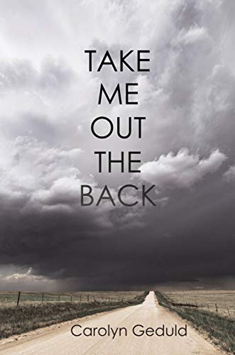 Take Me Out the Back (English Edition)