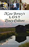 New Jersey s Lost Piney Culture (American Heritage)