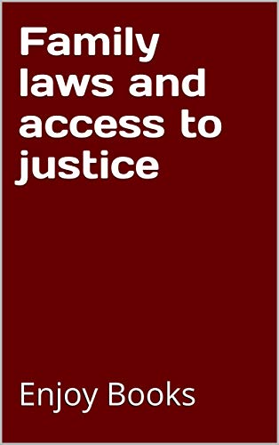 Family laws and access to justice (English Edition)