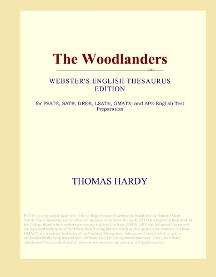 最大限大使大いにThe Woodlanders (Webster's English Thesaurus Edition)