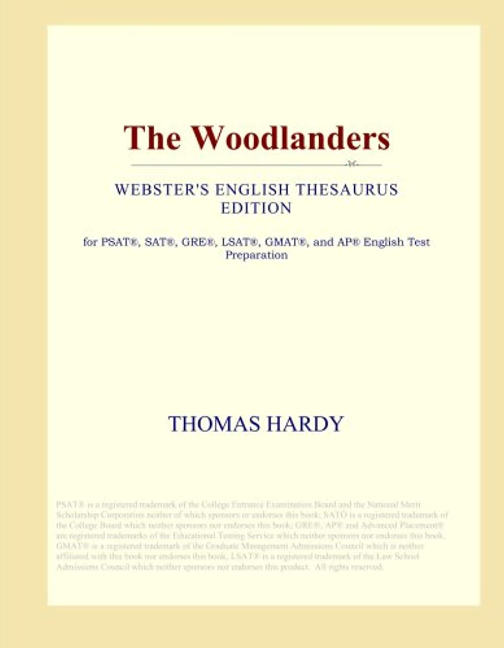 狂った理論的卑しいThe Woodlanders (Webster's English Thesaurus Edition)