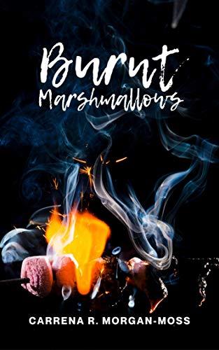 Burnt Marshmallows (English Edition)
