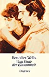 Vom Ende der Einsamkeit von Benedict Wells