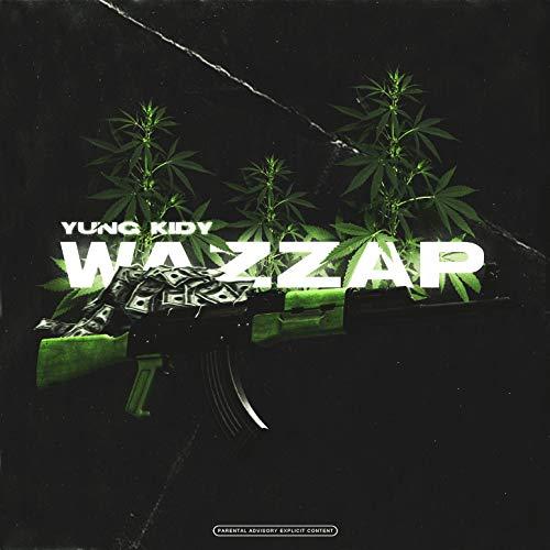 Wazzap [Explicit]
