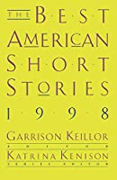 The Best American Short Stories 1998 (The Best American Series ®)