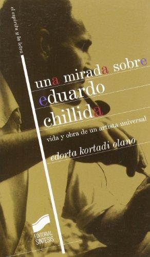 Una mirada sobre Eduardo Chillida: vida y obra de un artista universal: 14 (El espíritu y la letra)