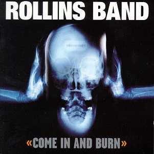 Top rollins band come in and burn for 2020